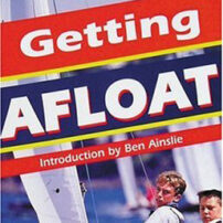 Getting Afloat - All you need to know about sailing small boats