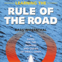 Learning the Rule of the Road - A Guide for the Skippers and Crew of Small Craft